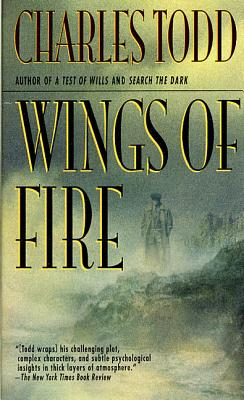 Wings of Fire: An Inspector Ian Rutledge Mystery - Todd, Charles