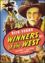 Winners of the West [Serial] - Ford I. Beebe; Ray Taylor