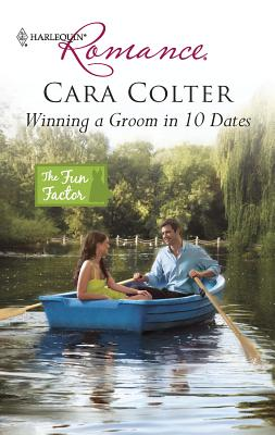 Winning a Groom in 10 Dates - Colter, Cara