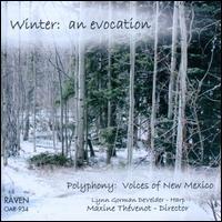 Winter: An Evocation - Brianne Conner (soprano); Jennifer Perez (soprano); Lynn Gorman DeVelder (harp); Maxine Thévenot (organ);...