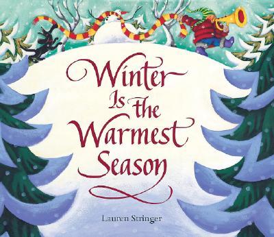 Winter Is the Warmest Season - Stringer, Lauren