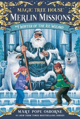 Winter of the Ice Wizard - Osborne, Mary Pope