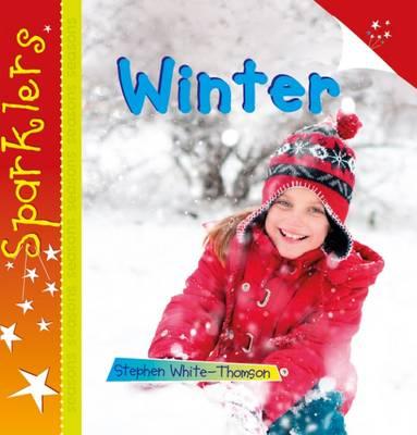Winter: Sparklers - White-Thomson, Steve