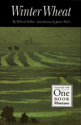 Winter Wheat - Walker, Mildred, and Welch, James (Introduction by)