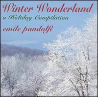 Winter Wonderland: Holiday Compilation - Emile Pandolfi