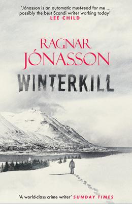 Winterkill - Jonasson, Ragnar, and Warriner, David (Translated by)