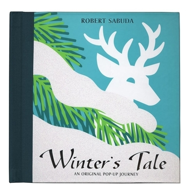 Winters Tale: An Original Pop-up Journey - Sabuda, Robert