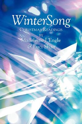 Wintersong: Christmas Readings - L'Engle, Madeleine, and Shaw, Luci