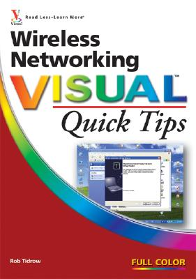 Wireless Networking Visual Quick Tips - Tidrow, Rob