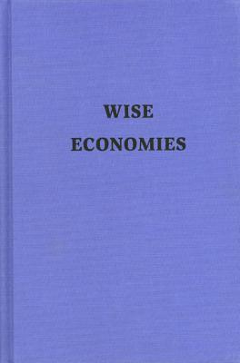 Wise Economies - Curnutt, Kirk