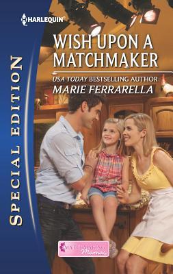Wish Upon a Matchmaker - Ferrarella, Marie