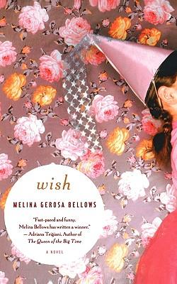 Wish - Bellows, Melina Gerosa