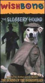 Wishbone: The Slobbery Hound