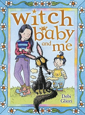 Witch Baby and Me - Gliori, Debi
