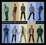 With a Twist - Straight No Chaser
