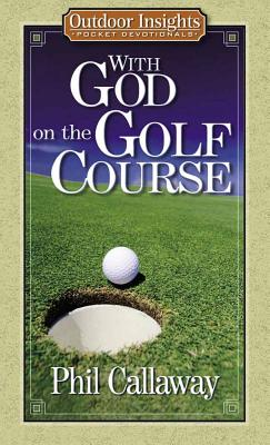 With God on the Golf Course - Callaway, Phil