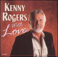 With Love [1998] - Kenny Rogers