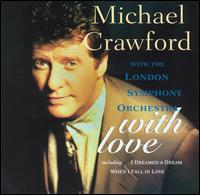 With Love - Michael Crawford