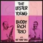With Nat King Cole - Buddy Rich & Lester Young