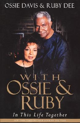 With Ossie and Ruby - Davis, Ossie
