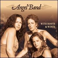 With Roots & Wings - Angel Band