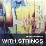 With Strings: Live Sampling with Counterpoint