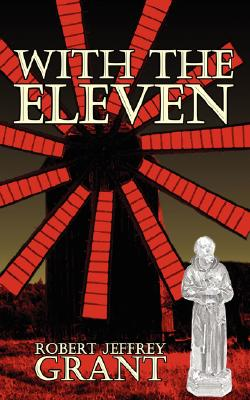 With the Eleven - Grant, Robert Jeffrey