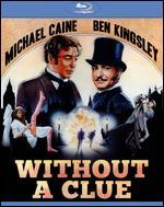 Without a Clue [Blu-ray]