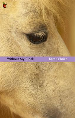 Without My Cloak - O'Brien, Kate, and Hogan, Desmond (Introduction by)