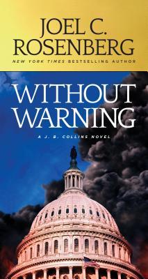 Without Warning: A J.B. Collins Novel - Rosenberg, Joel C