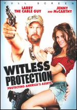 Witless Protection [P&S] - Charles Robert Carner