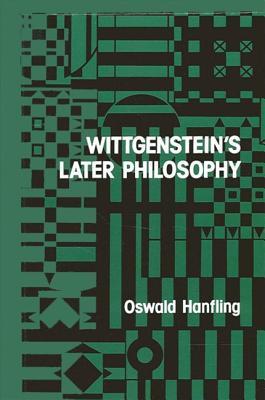 Wittgenstein's Later Philosophy - Hanfling, Oswald