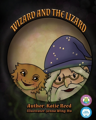 Wizard and the Lizard - Quill, Cup and (Editor), and Reed, Katie