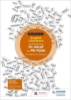 WJEC Eduqas GCSE English Literature Set Text Teacher Guide: Dr Jekyll and Mr Hyde - Harrington, Jonathan