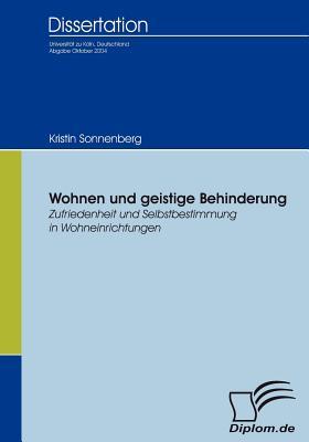 Wohnen Und Geistige Behinderung - Sonnenberg, Kristin