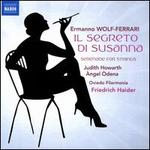 Wolf-Ferrari: Il Segreto di Susanna; Serenade for Strings