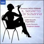 Wolf-Ferrari: Il Segreto di Susanna; Serenade for Strings