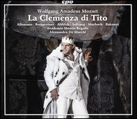 Wolfgang Amadeus Mozart: La Clemenza di Tito - Ann-Beth Solvang (mezzo-soprano); Carlo Allemano (tenor); Dana Marbach (soprano); Kate Aldrich (mezzo-soprano);...