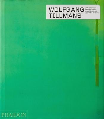 Wolfgang Tillmans - Verwoert, Jan, and Halley, Peter, and Matsui, Midori