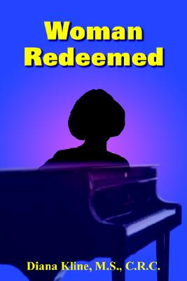Woman Redeemed - Kline, Diana