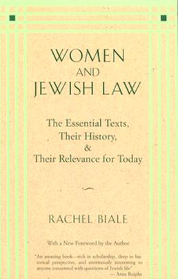Women and Jewish Law - Biale, Rachel