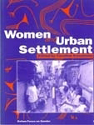 Women and Urban Settlement - Sweetman, Caroline (Editor)