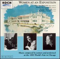 Women at an Exposition - Elaine Skorodin (violin); Sunny Joy Langton (soprano); Susanne Mentzer (mezzo-soprano)