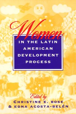 Women in Latin America - Bose, Christine