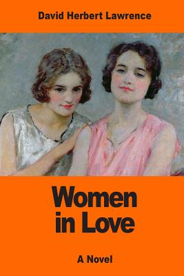Women in Love - Lawrence, David Herbert