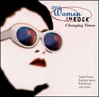 Women in Rock: Changing Times - Various Artists