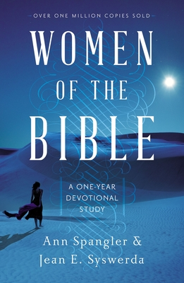 Women of the Bible: A One-Year Devotional Study - Spangler, Ann, and Syswerda, Jean E