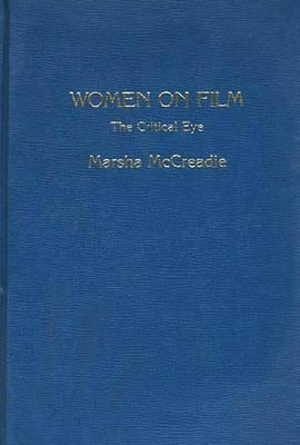 Women on Film: The Critical Eye - McCreadie, Marsha, and Unknown