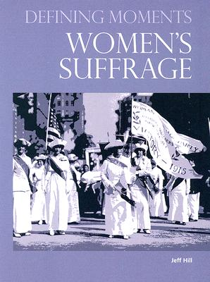 Women's Suffrage - Hill, Jeff