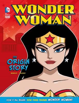 Wonder Woman: An Origin Story - Sazaklis, John
